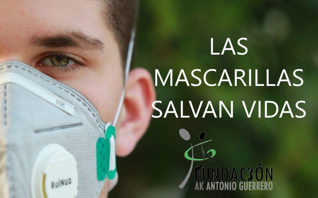 LAS MASCARILLAS SALVAN VIDAS